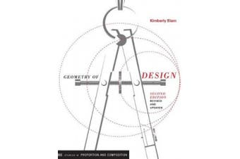 Geometry of Design 2nd Ed: Studies in Proportion and Composition