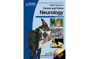 BSAVA Manual of Canine and Feline Neurology: (with DVD-ROM) (BSAVA British Small Animal Veterinary Association)