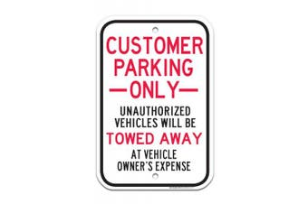 Customer Parking Only Sign, Large 12x18 0.63 Strong Aluminium, USA Made Of Rust Free Aluminium-UV Printed With Professional Graphics-Easy To Mount Indoors & Outdoors By SIGO SIGNS