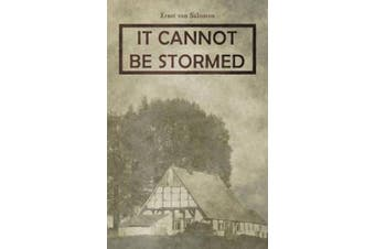 It Cannot Be Stormed