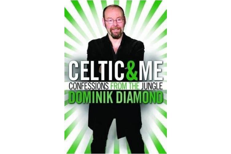 Celtic & Me