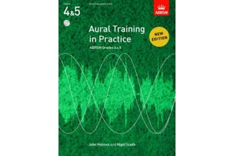 Aural Training in Practice, ABRSM Grades 4 & 5, with CD: New edition (Aural Training in Practice (ABRSM))