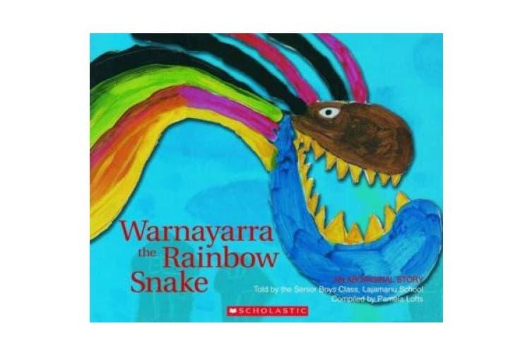 Warnayarra the Rainbow Snake (Warnayarra Rainbow Snake)