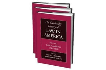The Cambridge History of Law in America 3 Volume Paperback Set (The Cambridge History of Law in America)