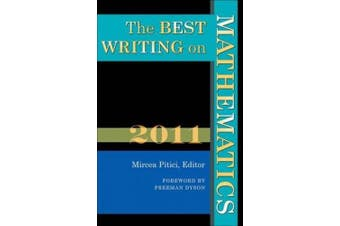 The Best Writing on Mathematics: 2011 (The Best Writing on Mathematics)