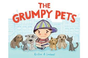 The Grumpy Pets,