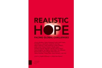 Realistic Hope: Facing Global Challenges