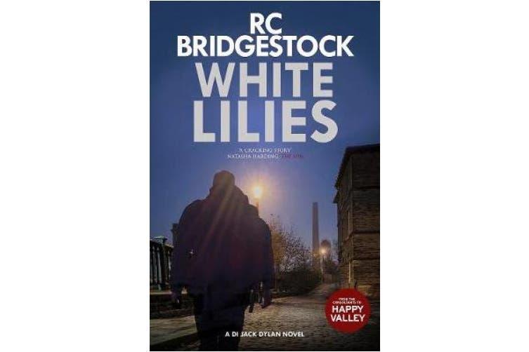 White Lilies: A DI Jack Dylan Novel