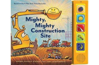 Mighty, Mighty Construction Site Sound Book [Board book]