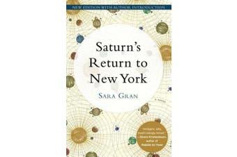 Saturn's Return To New York