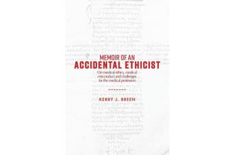 Memoir of an Accidental Ethicist: On Medical Ethics, Medical Misconduct and Challenges for the Medical Profession