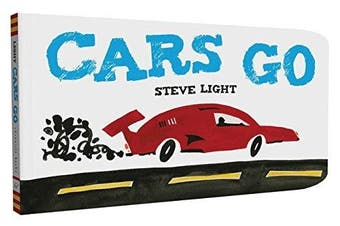 Cars Go [Board book]