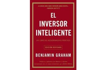 El Inversor Inteligente: Un Libro de Asesoramiento Practico [Spanish]