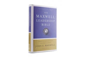 NIV, Maxwell Leadership Bible, 3rd Edition, Hardcover, Comfort Print: Holy Bible, New International Version