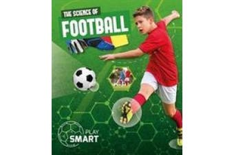 The Science of Football (Play Smart)