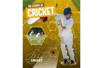The Science of Cricket (Play Smart)