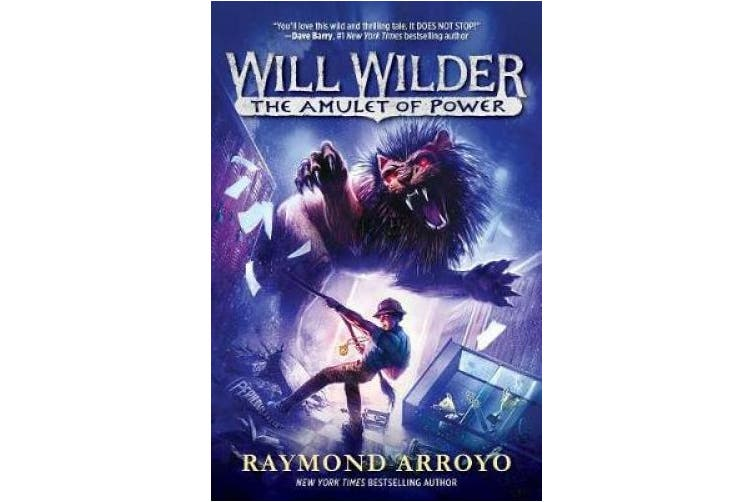 Will Wilder #3: The Amulet of Power (Will Wilder)