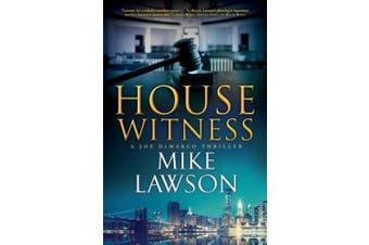 House Witness: A Joe DeMarco Thriller (Joe DeMarco Thrillers)