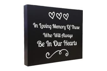 JennyGems Memorial Sign - In Loving Memory of Those Who Will Always Be In Our Hearts - Remembrance Sign - Wedding Memorial Sign for Memorial Table - Honour Loved Ones - In Memory Of
