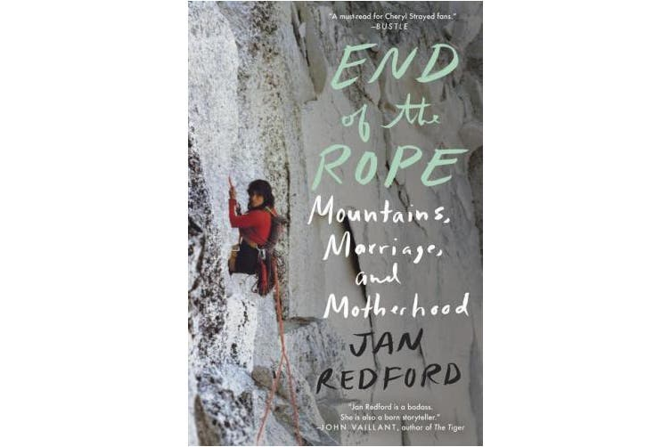 End of the Rope: Mountains, Marriage, and Motherhood