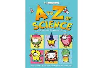 Basher Science: A to Z of Science (Basher)