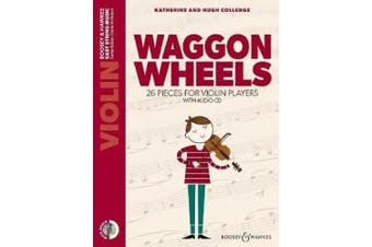Waggon Wheels: 26 Pieces for Violin Players (Easy String Music)