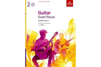 Guitar Exam Pieces from 2019, ABRSM Grade 2, with CD: Selected from the syllabus starting 2019 (ABRSM Exam Pieces)