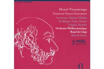Henri Vieuxtemps: Complete Violin Concertos