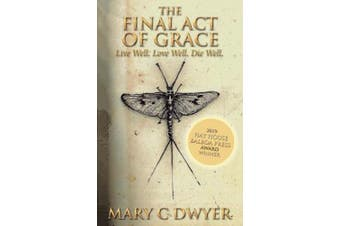 The Final Act of Grace: Mastering a Peaceful Death