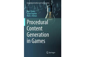 Procedural Content Generation in Games (Computational Synthesis and Creative Systems)
