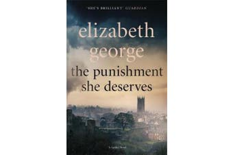 The Punishment She Deserves: An Inspector Lynley Novel: 20 (Inspector Lynley)