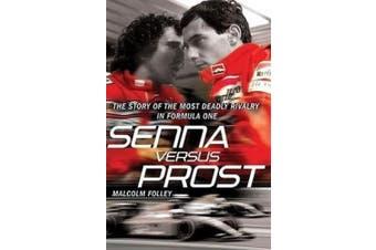 Senna Versus Prost