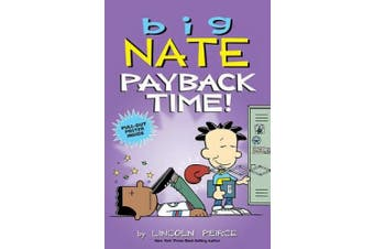 Big Nate: Payback Time! (Big Nate)