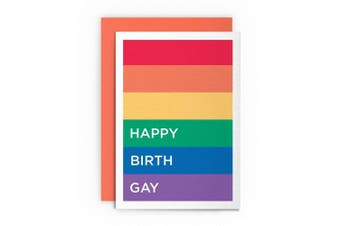 Birthday Card Gay Funny Humerous- HAPPY BIRTH GAY- Rainbow LGBT Wife Husband Card Greeting Card For Him For Her Card Cardshit Best Card Shit