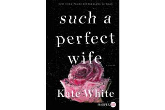 Such a Perfect Wife: A Bailey Weggins Myster [Large Print]
