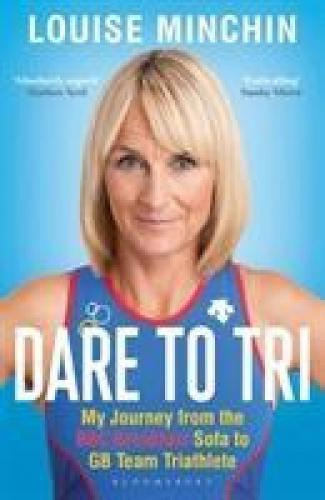 Dare to Tri: My Journey from the BBC Breakfast Sofa to GB Team Triathlete SHORTLISTED FOR THE TELEGRAPH SPORTS HEALTH & FITNESS BOOK OF THE YEAR AWARD 2019    RUNNING AWARDS 2019 – TOP BOOK    Dare to Tri is the amazing story of TV presenter Louise Minchin's journey from the BBC Breakfast sofa to representing Great Britain at the World Triathlon Championships. This is a warmly written and wonderfully honest adventure-through-sport that will both entertain and inspire.    'I didn't even know what a triathlon was before 2012… When I took up the sport three years ago I didn't imagine for a second then, that, one day, I would be able to represent my country internationally.' Louise Minchin    What started out as a fun television cycling stunt culminated in BBC Breakfast's Louise Minchin wearing the colours of Great Britain at the World Triathlon Championships in her age group. This is the story of how a newly discovered  sport became a passion – and then an obsession.    Dare to Tri is Louise's candid memoir of her incredible journey, recounting her rediscovery of competitive sport after nearly 30 years and her first tentative steps as a triathlete. In a story encompassing equal measures of determination and self-doubt, Louise has to overcome personal nerves, a brutal training regime, the odd bike crash and the occasional drama. Her adventure as she strives to represent Great Britain in triathlon is an inspiration for sporting late-starters everywhere.  Reviews A rousing story of how the BBC Breakfast presenter transformed herself into an international athlete… absolutely superb… inspirational read. — Matthew Syed Enthralling * Sunday Mirror * Louise's amazing journey to becoming a triathlete encourages us all to be a little more adventurous. * Dame Darcey Bussell * Louise Minchin has been leading a double life… * Sunday Express * Thoroughly engaging … a book likely to appeal to a very broad audience … this is not a celebrity biography, it's a genuine sports book … comp