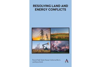 Resolving Land and Energy Conflicts (Anthem Ecosystem Services and Restoration Series)