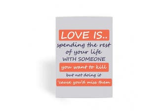 Funny anniversary card, Funny love card, Rude Card, Valentines Card - Love is Spending The Rest of Your Life With Someone Greeting Card