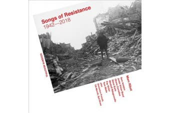 Songs of Resistance 1942-2018  *