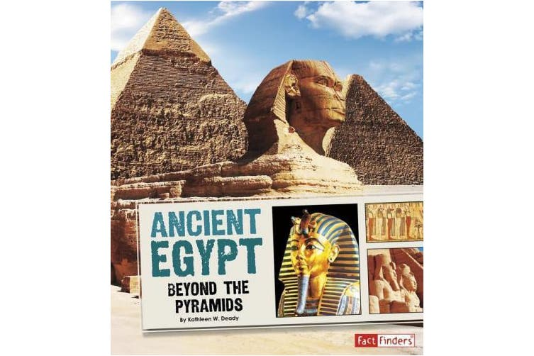 Ancient Egypt: Beyond the Pyramids (Great Civilizations)