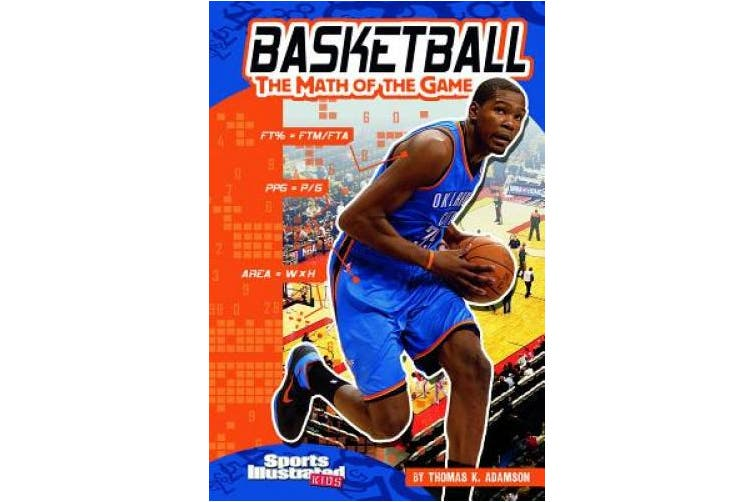 Basketball: The Math of the Game (Sports Illustrated Kids: Sports Math)