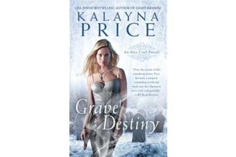Grave Destiny (Alex Craft Novels)