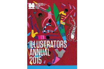 Illustrators Annual 2015: Bologna Children's Book Fair