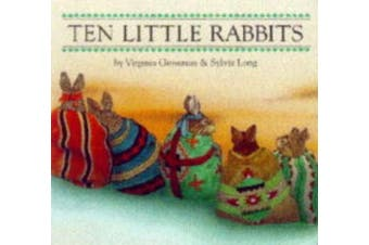 Ten Little Rabbits Board Book [Board Book]