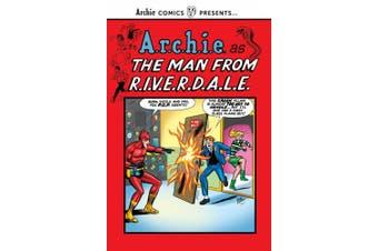 The Man from R.I.V.E.R.D.A.L.E. (Archie Comics Presents)