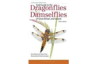 Field Guide to the Dragonflies and Damselflies of Great Britain and Ireland (Field Guides)