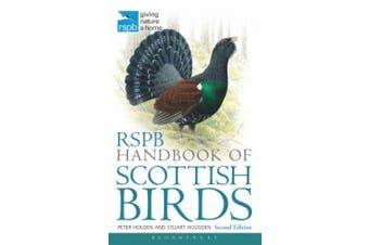 RSPB Handbook of Scottish Birds: Second Edition (RSPB)
