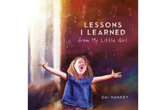 Lessons I Learned From My Little Girl
