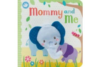 Mommy and Me Finger Puppet Book [Board book]