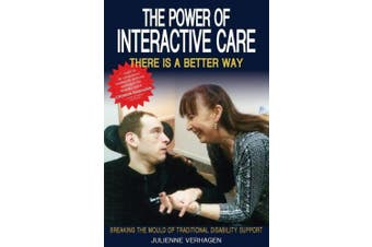 The Power of Interactive Care: Breaking the Mould of Traditional Disability Support